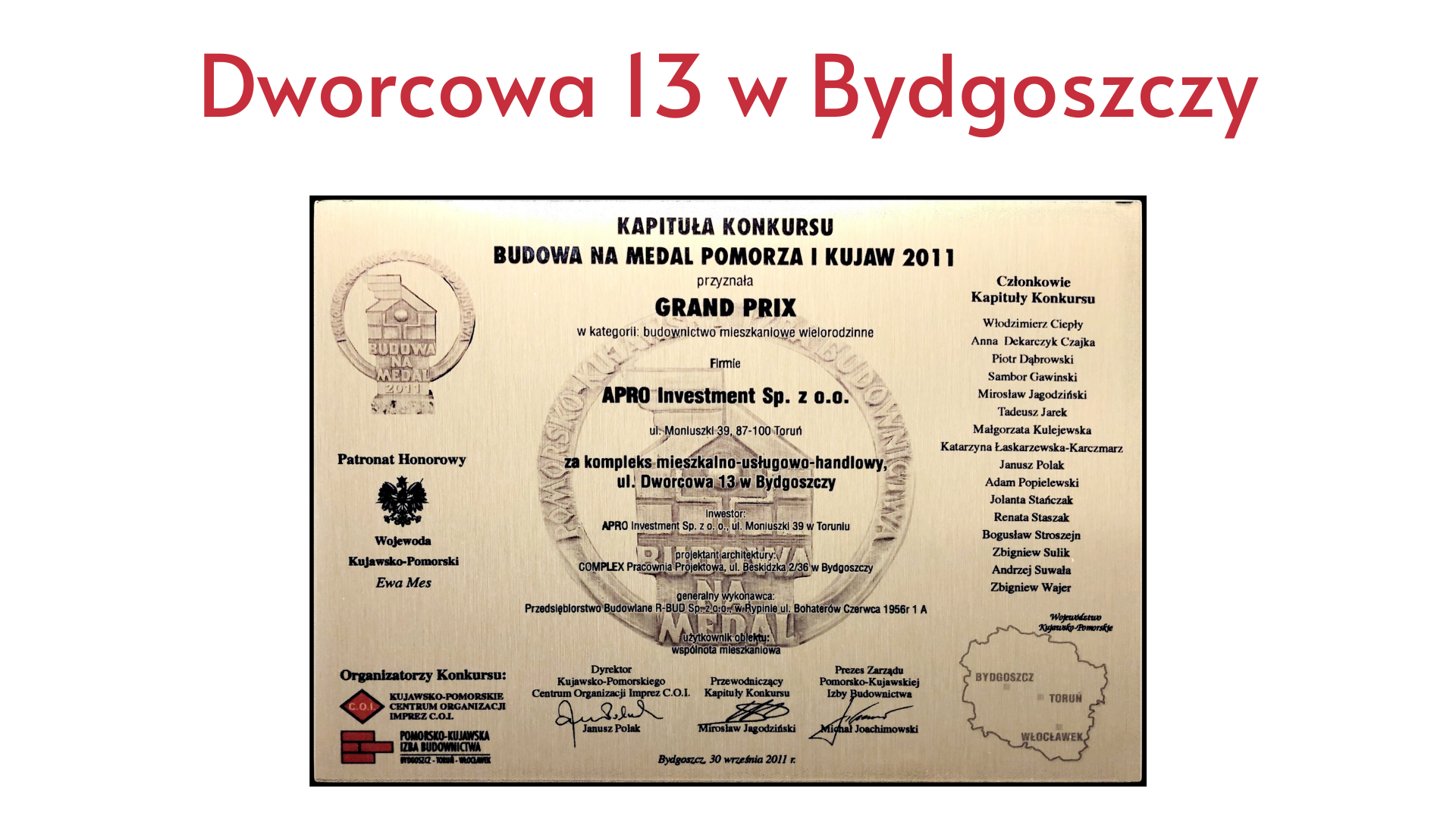 Dworcowa 13 Apro Investment